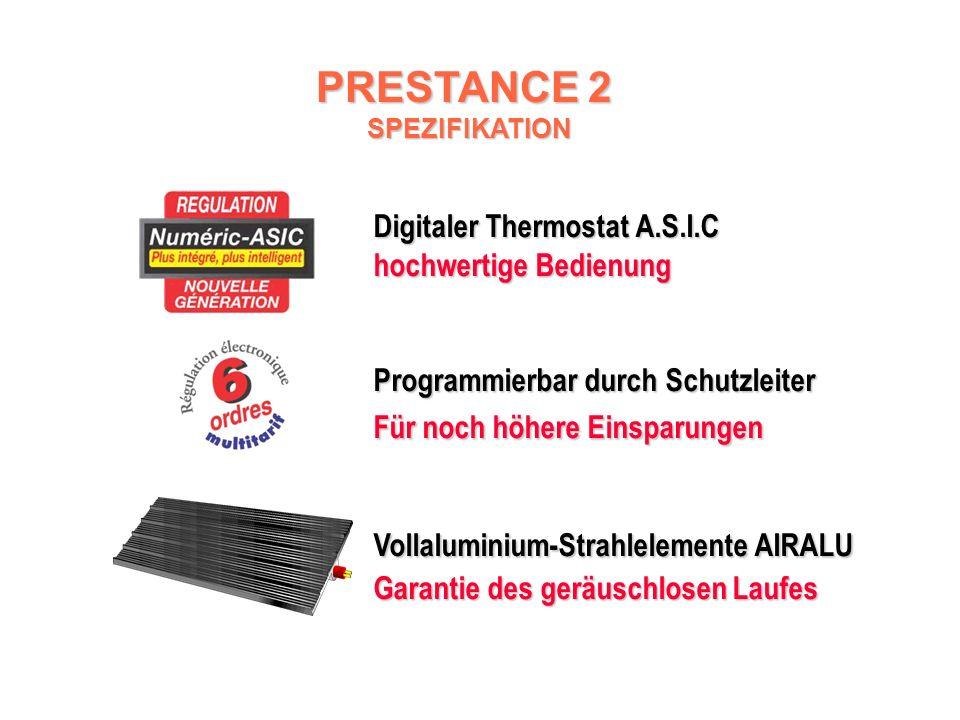 PRESTANCE 2 PRESTANCE 2 Programmierbare Strahlplatte 1 Reihen: Horizontale Ausführung Steuereinheit an der Oberseite des Körpers angebracht 1 Farbe weiß (RAL 9016) Programmierbar durch wählbares Ecobox 2