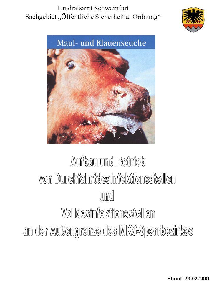 Landratsamt Schweinfurt Sachgebiet Öffentliche Sicherheit u. Ordnung Stand: 29.03.2001