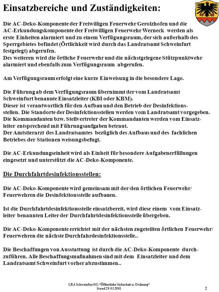 Einsatzbereiche und Zuständigkeiten: Die AC-Deko-Komponente der Freiwilligen Feuerwehr Gerolzhofen und die AC-Erkundungskomponente der Freiwilligen Fe