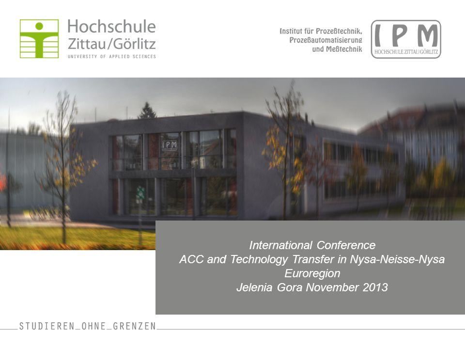 13.11.2013ACC Conference Jelenia Gora 2 Erfahrungen mit dem Wissens- und Technologietransfer von der Hochschule in die Unternehmen Autoren: Prof.