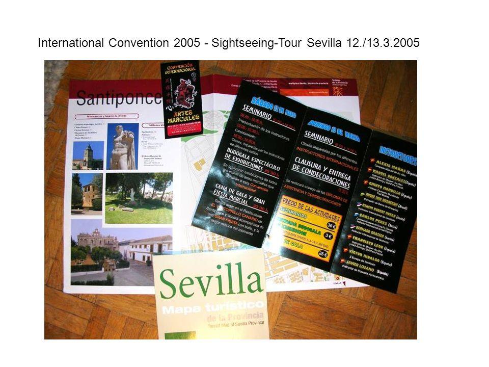 International Convention 2005 - Sightseeing-Tour Sevilla 12./13.3.2005