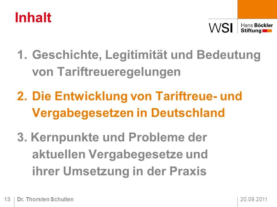 20.09.2011Dr.Thorsten Schulten13 1.