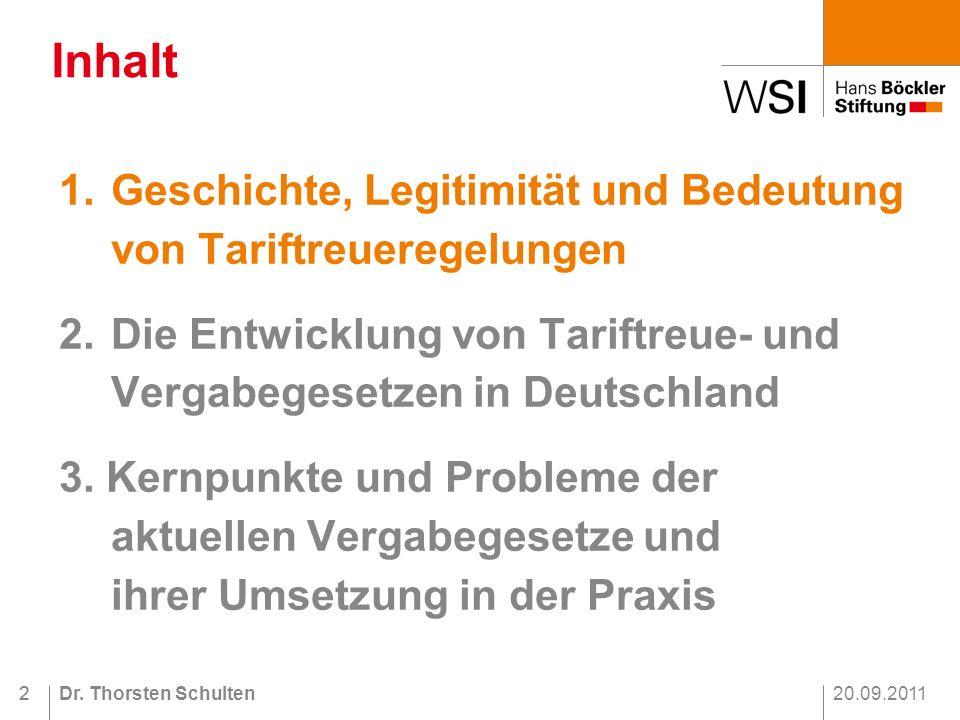 20.09.2011Dr.Thorsten Schulten22 1.