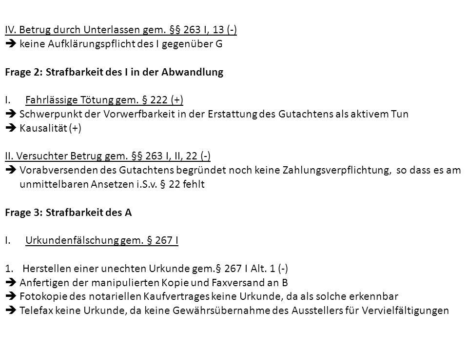 2.Verfälschen einer echten Urkunde gem. § 267 I Alt.