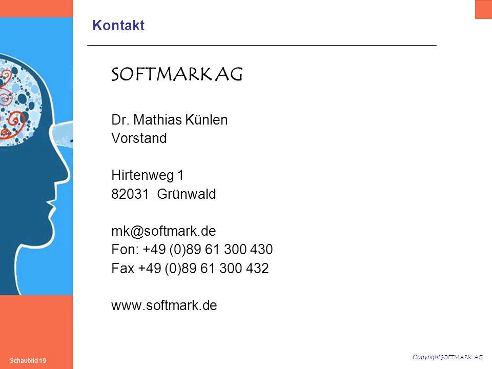 Copyright SOFTMARK AG Schaubild 19 Kontakt SOFTMARK AG Dr.