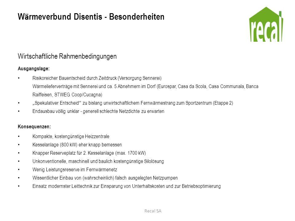 W ä rmeverbund Disentis - Besonderheiten Wirtschaftliche Rahmenbedingungen Ausgangslage: Risikoreicher Bauentscheid durch Zeitdruck (Versorgung Sennerei) Wärmelieferverträge mit Sennerei und ca.