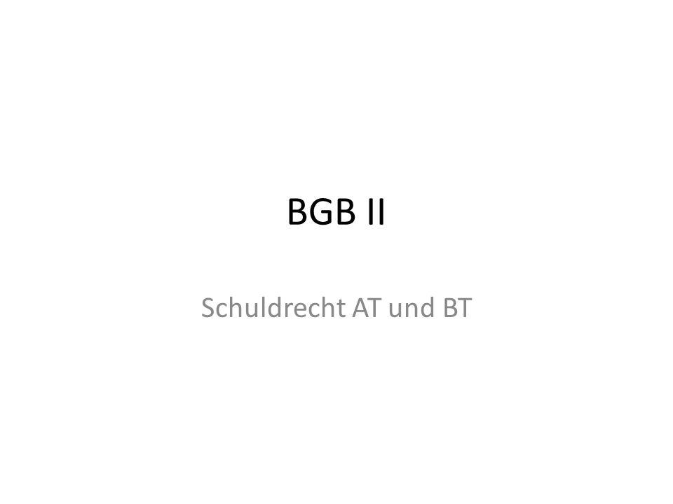 BGB II Schuldrecht AT und BT
