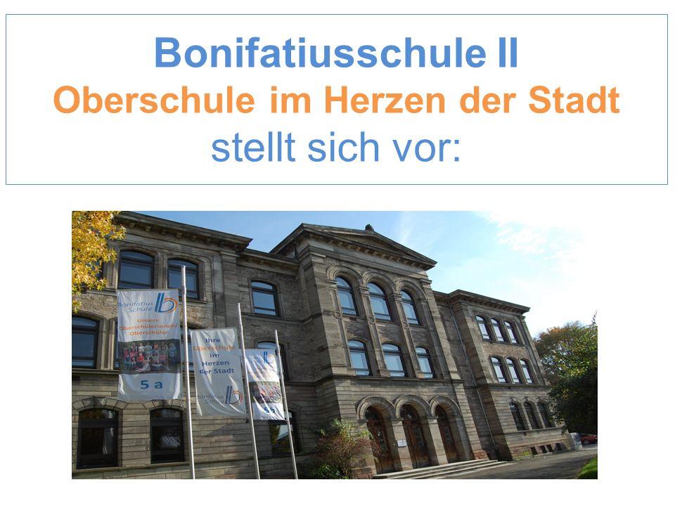 Bonifatiusschule II Oberschule im Herzen der Stadt stellt sich vor: