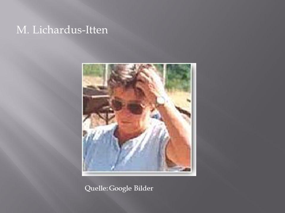 M. Lichardus-Itten Quelle: Google Bilder