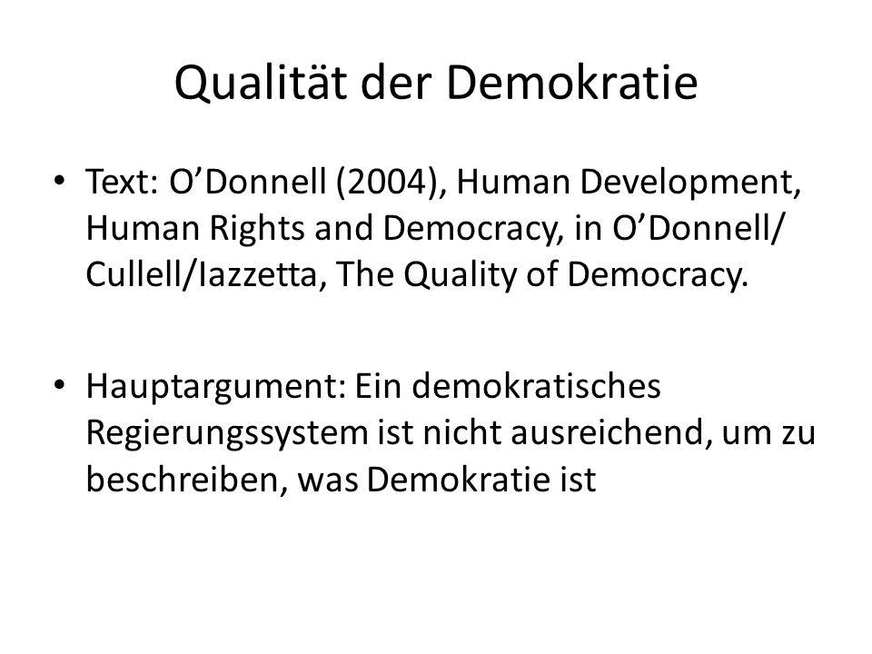 Demokratisierungsgrad LA Regime (2) Staaten, welche zwar als demokratische Regime klassifiziert werden, jedoch die Staatslegalität nicht alle Regionen erreichen, inkludiertend nichtdemokratischer Charakteristika mancher subnationaler Regime