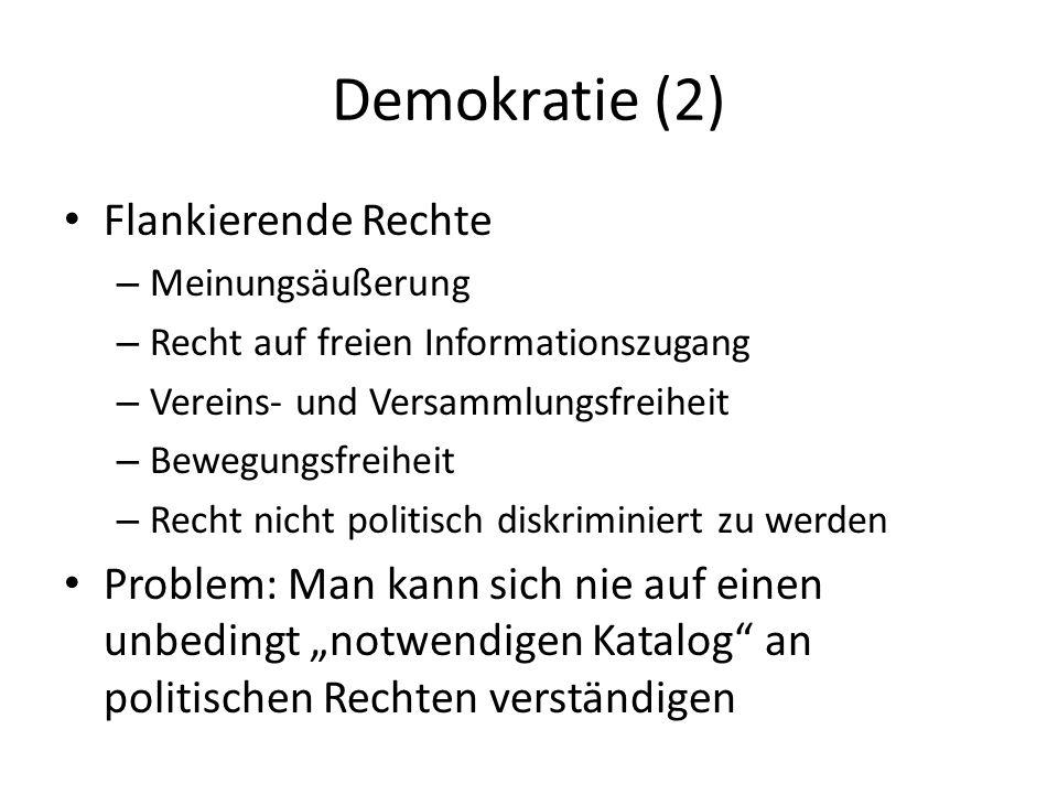 Indikatoren für Demokratiequalität (1) Betreffend die Bürgerinnen und Bürger Betreffend das Wahlsystem Betreffend politische Parteien Betreffend die Wahlen selbst Betreffend die gewählte Regierung – Exekutive – Parlament – Generell die Arbeit der Regierung