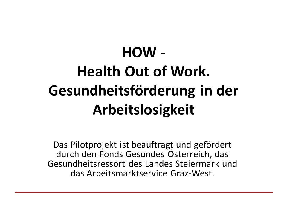 HOW - Health Out of Work.