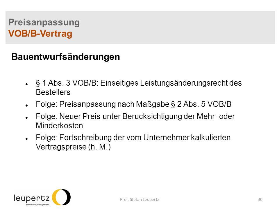 Preisanpassung VOB/B-Vertrag Bauentwurfsänderungen § 1 Abs.