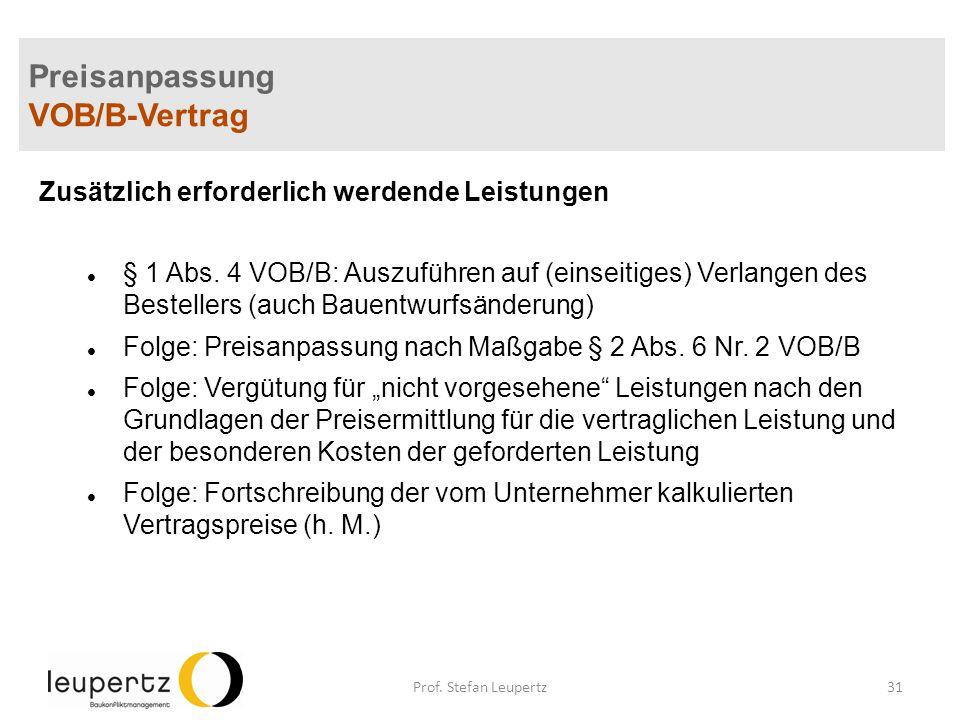 Preisanpassung VOB/B-Vertrag Zusätzlich erforderlich werdende Leistungen § 1 Abs.