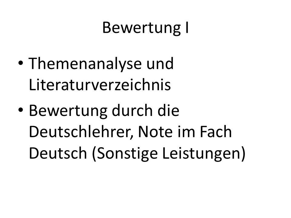 Bewertung I Themenanalyse und Literaturverzeichnis Bewertung durch die Deutschlehrer, Note im Fach Deutsch (Sonstige Leistungen)