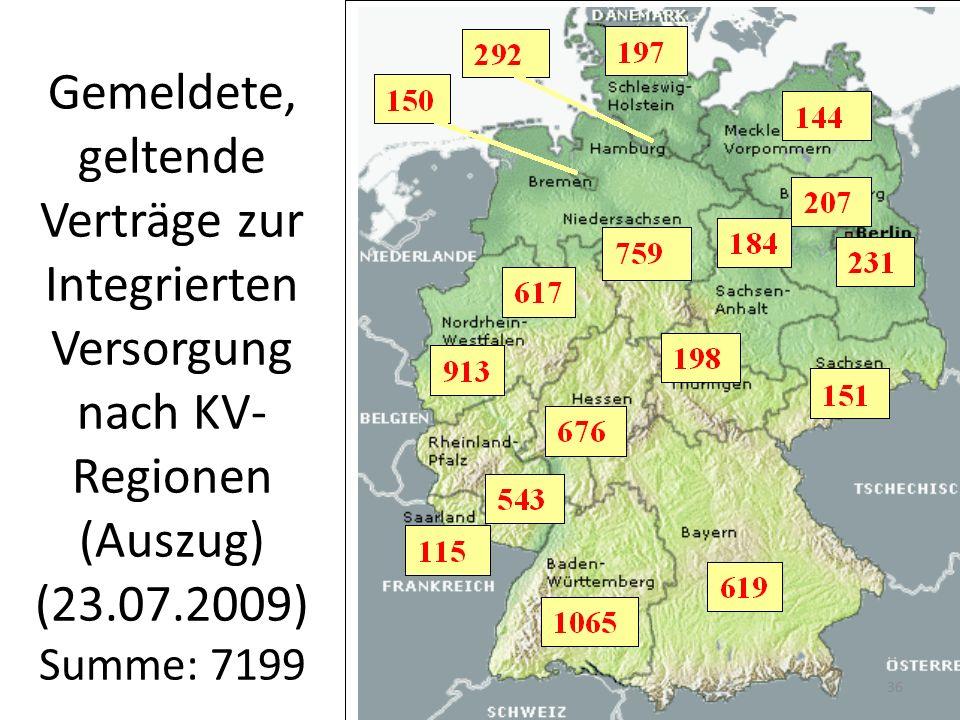 Gemeldete, geltende Verträge zur Integrierten Versorgung nach KV- Regionen (Auszug) (23.07.2009) Summe: 7199 36
