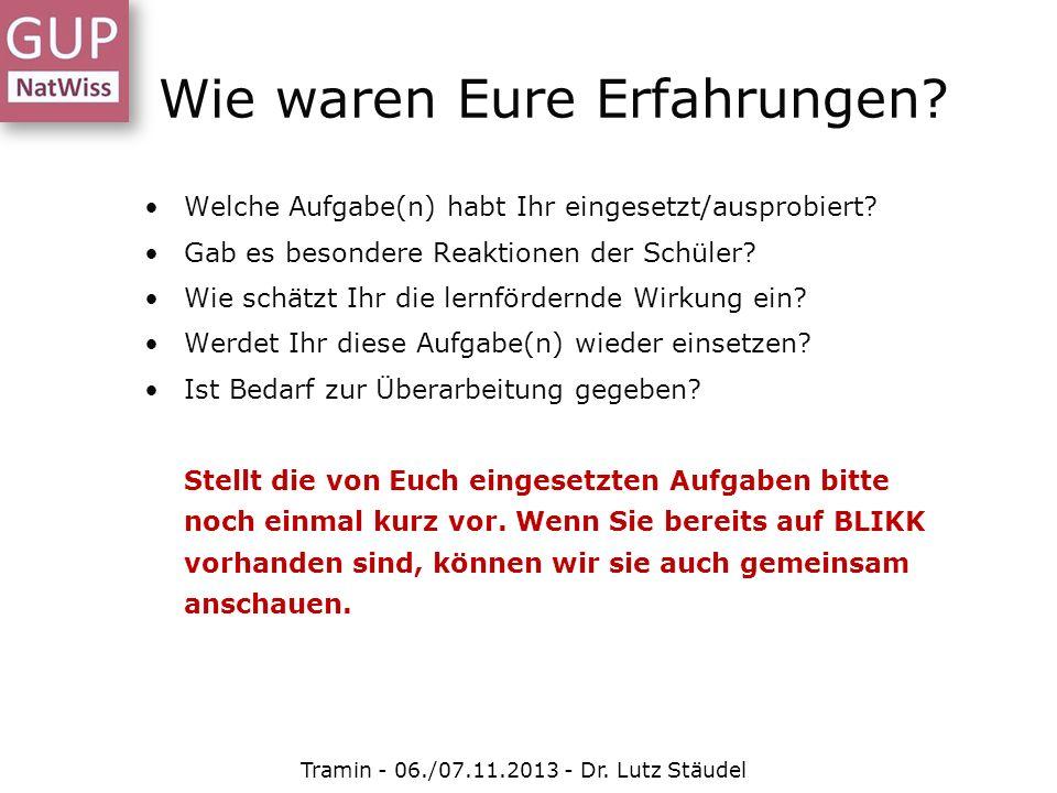 Instrument zur Aufgabenanalyse Tramin - 06./07.11.2013 - Dr. Lutz Stäudel