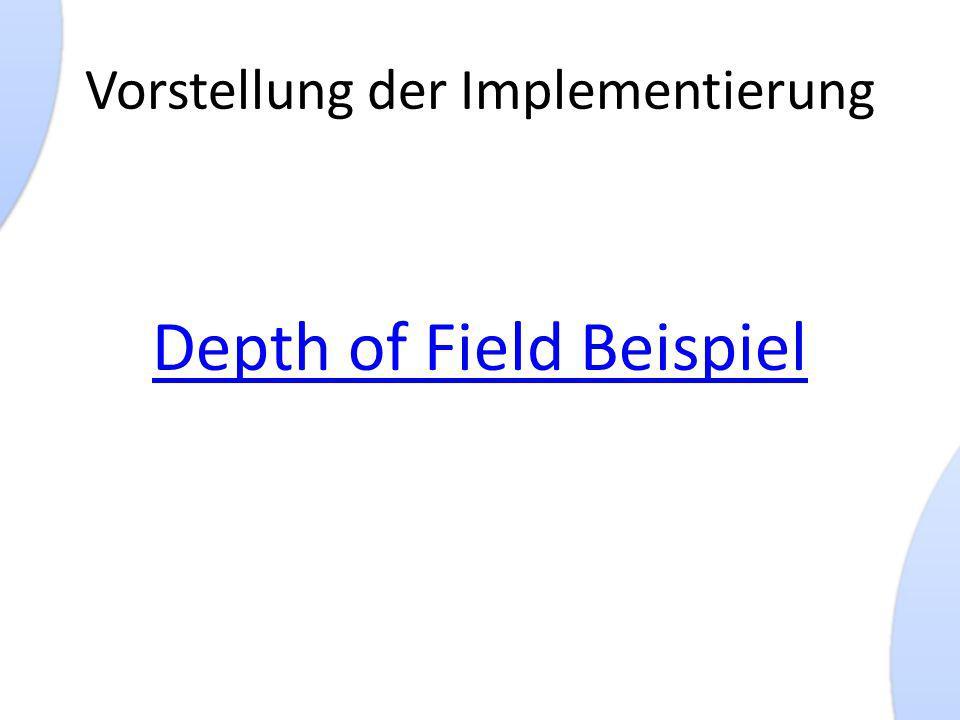 Vorstellung der Implementierung Depth of Field Beispiel