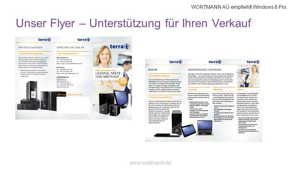 WORTMANN AG empfiehlt Windows 8 Pro. www.wortmann.de Unser Flyer – Unterstützung für Ihren Verkauf