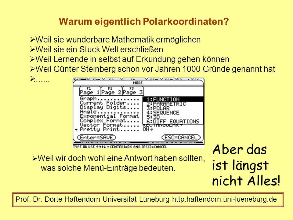 Warum eigentlich Polarkoordinaten.Prof. Dr.