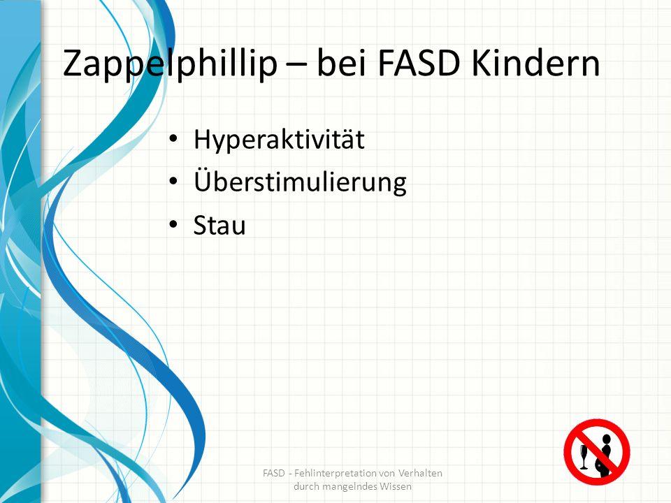 Zappelphillip – bei FASD Kindern Hyperaktivität Überstimulierung Stau FASD - Fehlinterpretation von Verhalten durch mangelndes Wissen