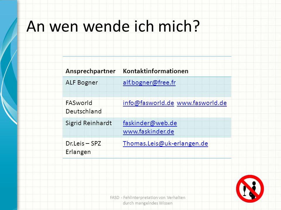 An wen wende ich mich? AnsprechpartnerKontaktinformationen ALF Bogneralf.bogner@free.fr FASworld Deutschland info@fasworld.deinfo@fasworld.de www.fasw