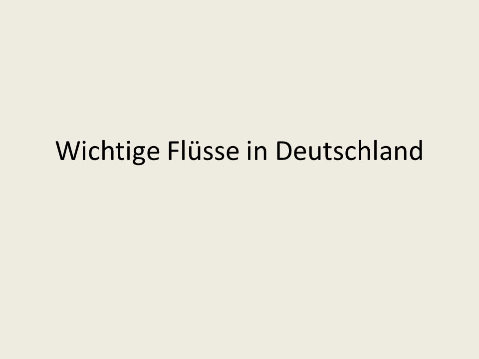Wichtige Flüsse in Deutschland