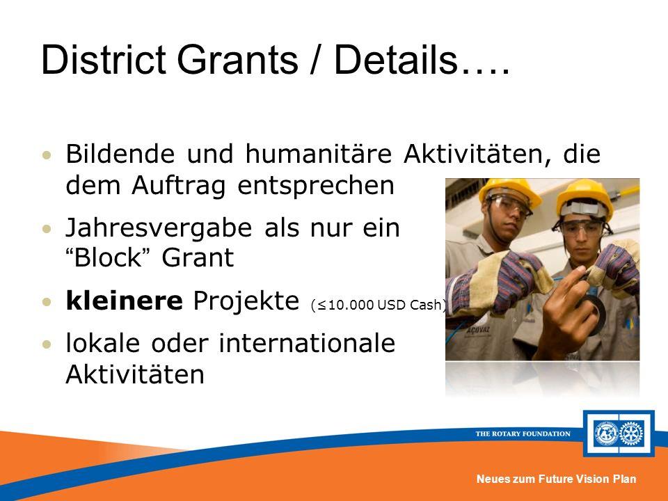 Neues zum Future Vision Plan District Grants / Details…. Bildende und humanitäre Aktivitäten, die dem Auftrag entsprechen Jahresvergabe als nur ein Bl