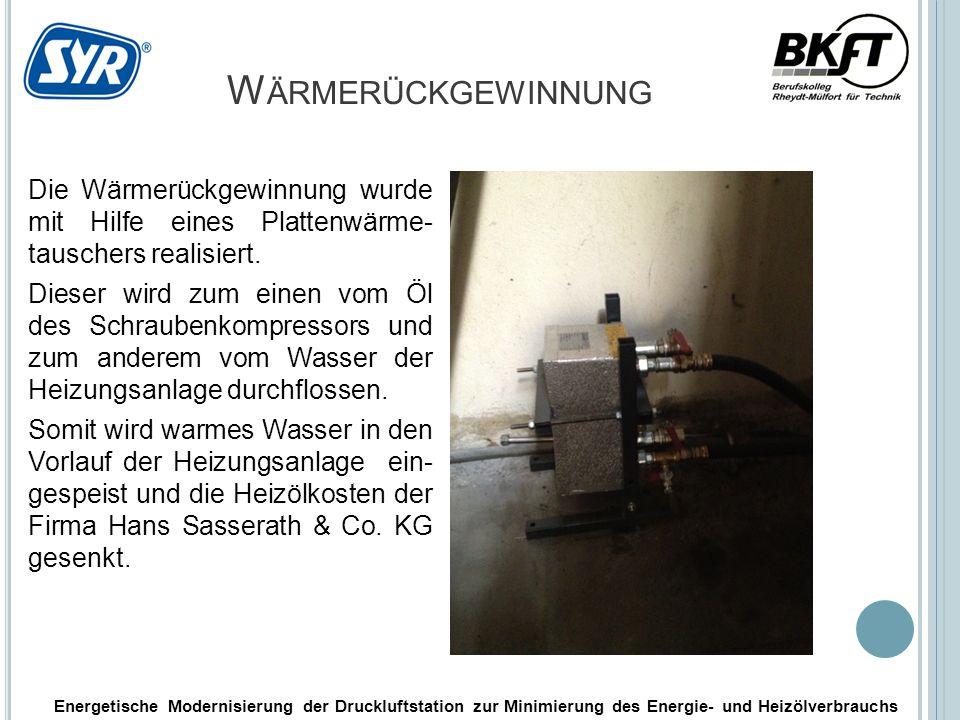Energetische Modernisierung der Druckluftstation zur Minimierung des Energie- und Heizölverbrauchs W ÄRMERÜCKGEWINNUNG Die Wärmerückgewinnung wurde mit Hilfe eines Plattenwärme- tauschers realisiert.