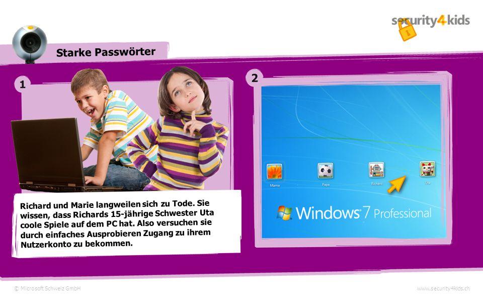 Starke Passwörter © Microsoft Schweiz GmbHwww.security4kids.ch Richard und Marie langweilen sich zu Tode.