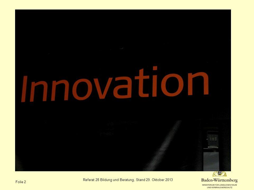 Referat 28 Bildung und Beratung, Stand 29. Oktober 2013 Folie 2