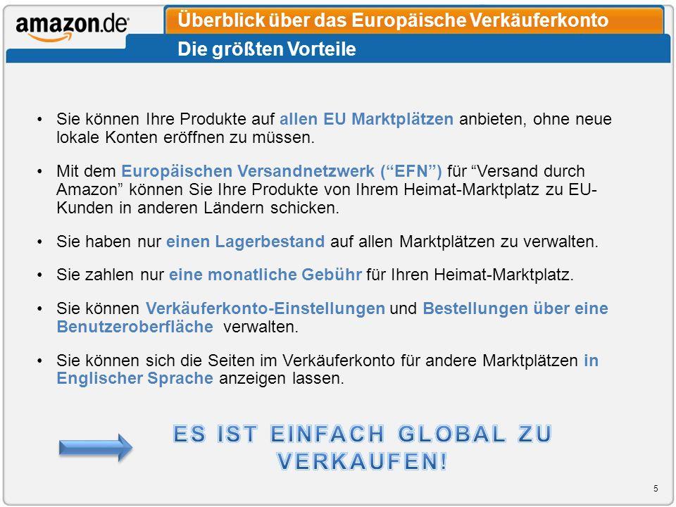 Sie können Ihre Produkte auf allen EU Marktplätzen anbieten, ohne neue lokale Konten eröffnen zu müssen. Mit dem Europäischen Versandnetzwerk (EFN) fü