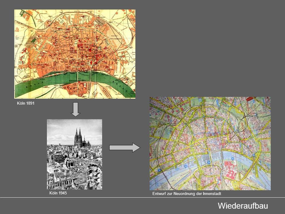 Grundgedanke - beruhigte, in sich ergänzende Viertel - gegeneinander durch Verkehrsstraßen abgesetzt Entwurf zur Neuordnung der Innenstadt Aufbauplan der Stadt Köln, 1948