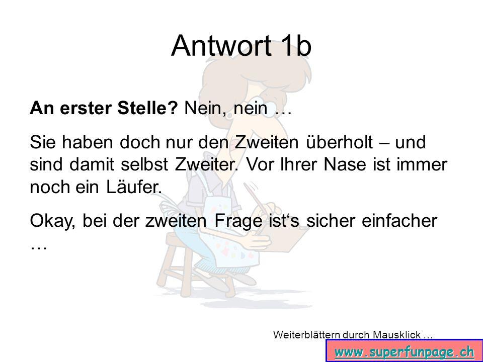 Weiterblättern durch Mausklick … www.superfunpage.ch Antwort 4a … Lili … ??.