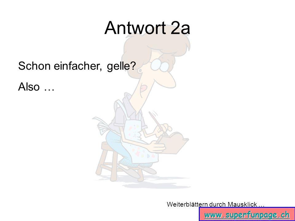 Weiterblättern durch Mausklick … www.superfunpage.ch Auf Wiedersehen.