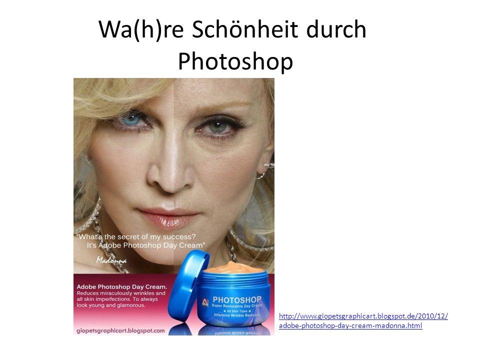 Wa(h)re Schönheit durch Photoshop http://www.giopetsgraphicart.blogspot.de/2010/12/ adobe-photoshop-day-cream-madonna.html