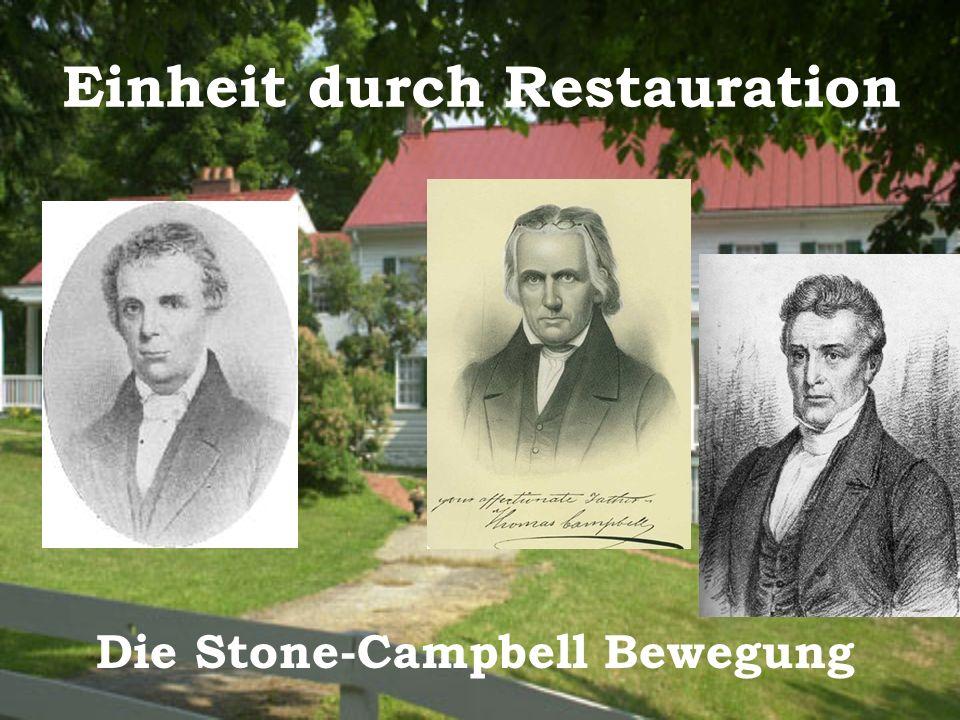 Einheit durch Restauration Die Stone-Campbell Bewegung