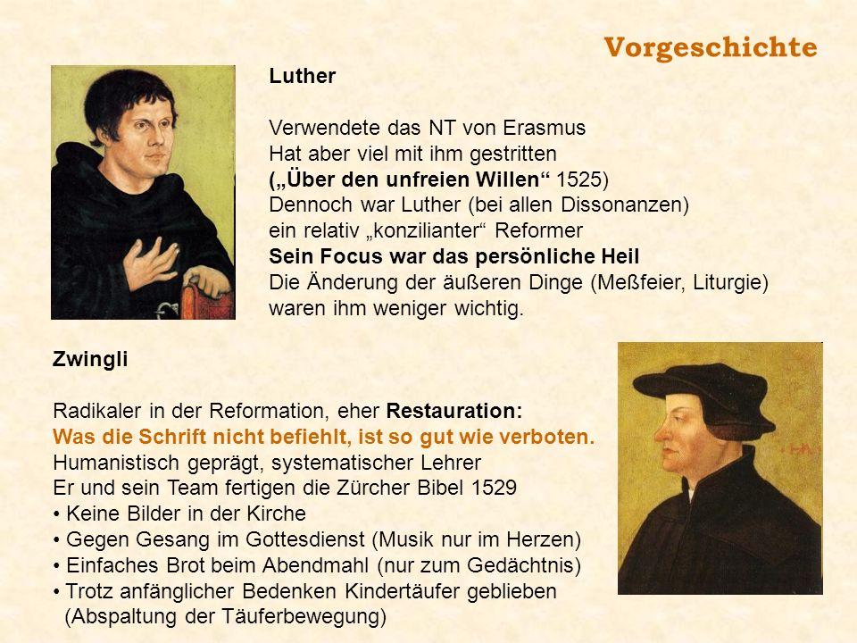 Luther Verwendete das NT von Erasmus Hat aber viel mit ihm gestritten (Über den unfreien Willen 1525) Dennoch war Luther (bei allen Dissonanzen) ein r