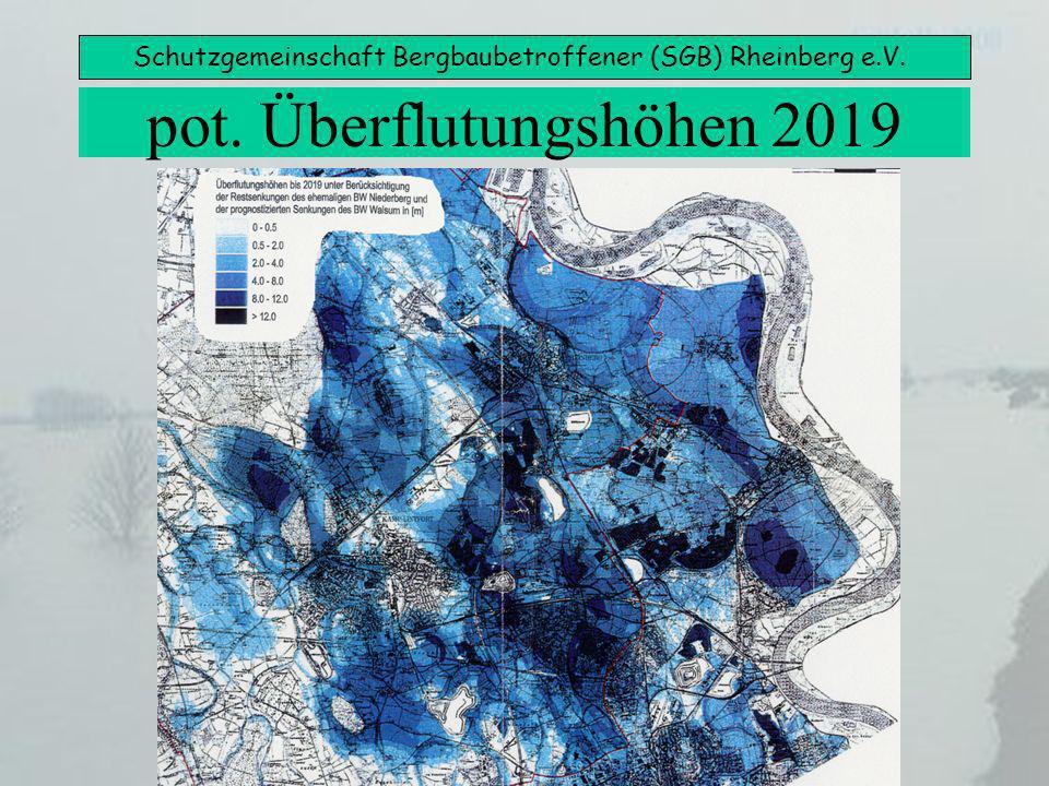 Schutzgemeinschaft Bergbaubetroffener (SGB) Rheinberg e.V. pot. Überflutungshöhen 2019