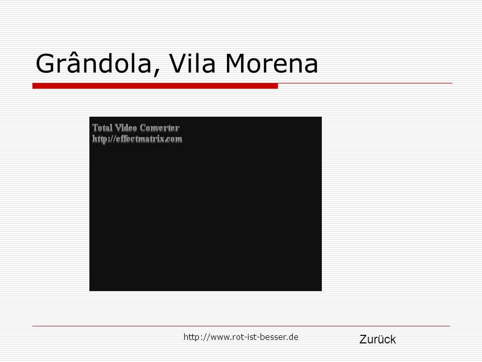 http://www.rot-ist-besser.de Grândola, Vila Morena Zurück