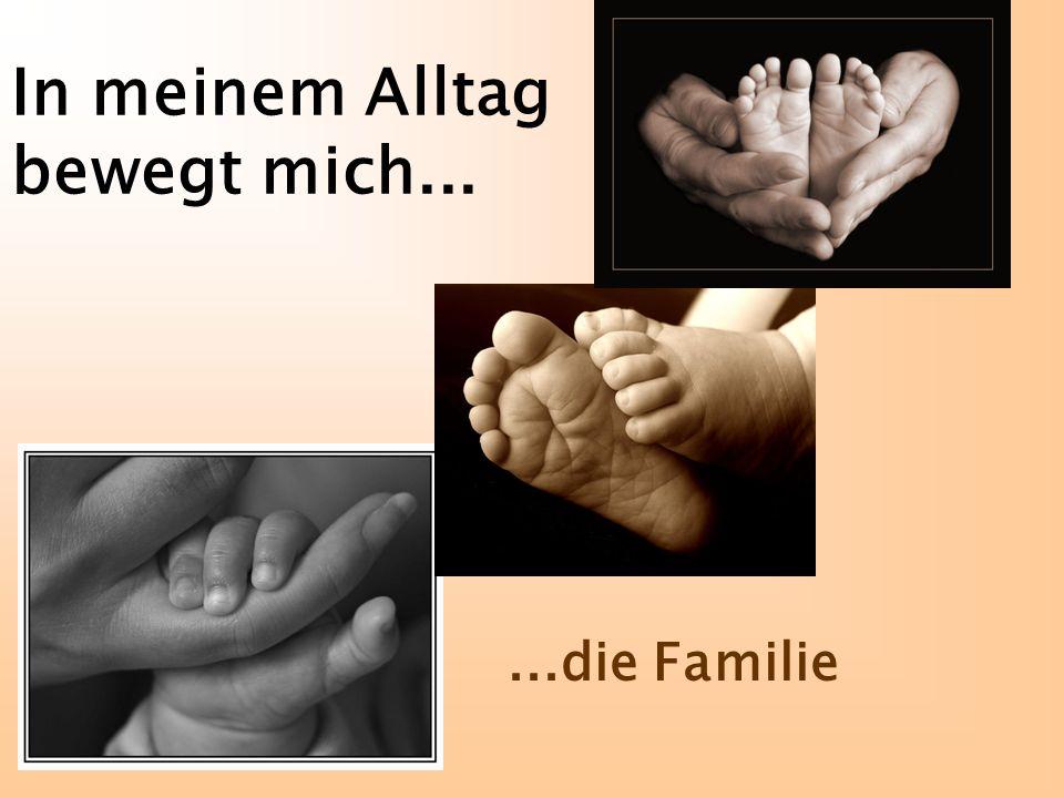 ...die Familie