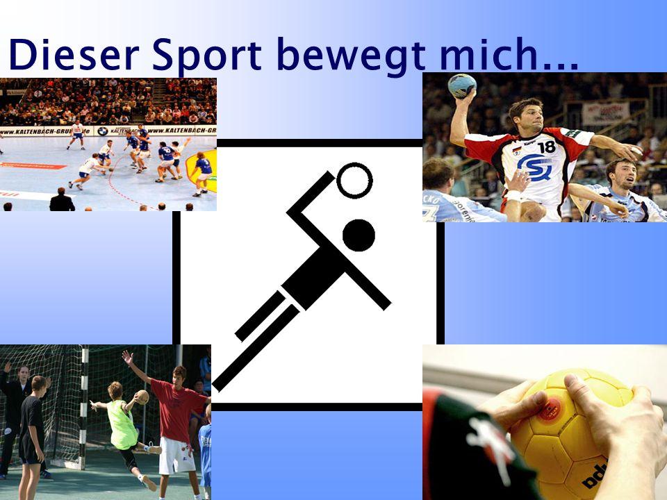 Dieser Sport bewegt mich...