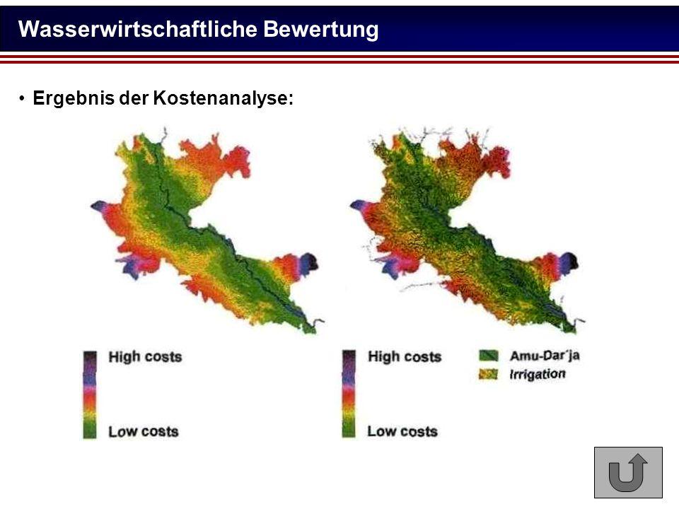 Wasserwirtschaftliche Bewertung Ergebnis der Kostenanalyse: