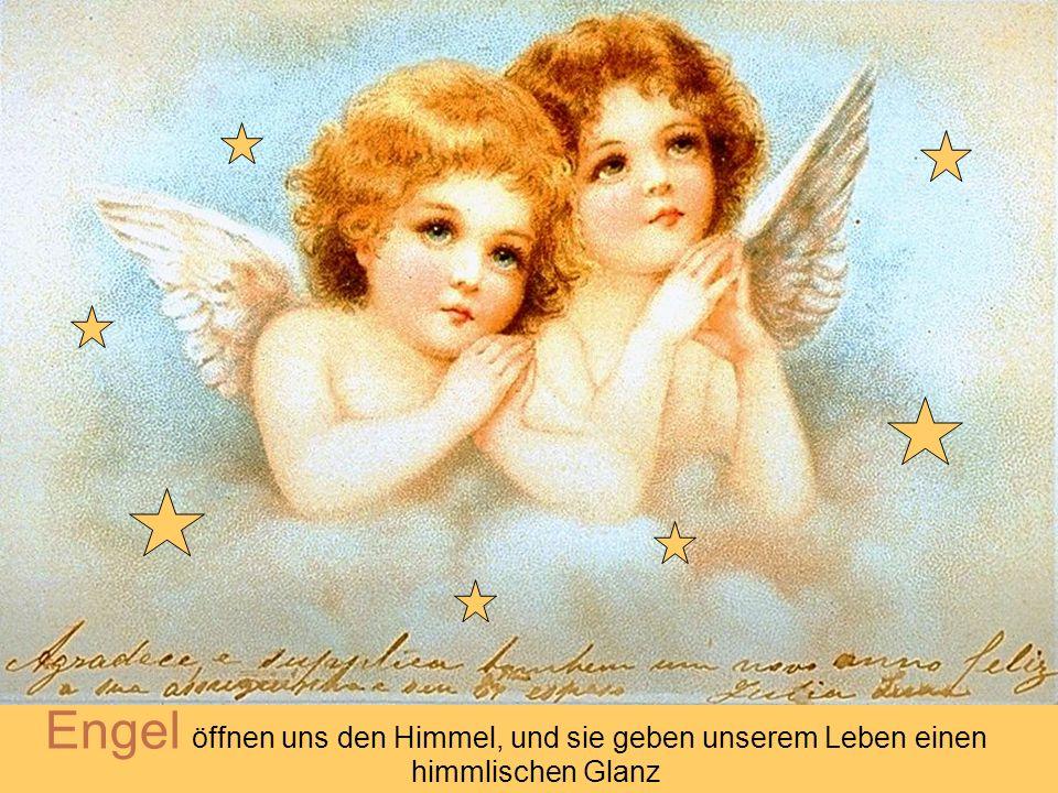 Einen Engel wünsch ich dir, der dir unterwegs begegnet. Einer kommt und bleibt bei dir, der dir hilft und der dich segnet. Einen Engel wünsch ich dene