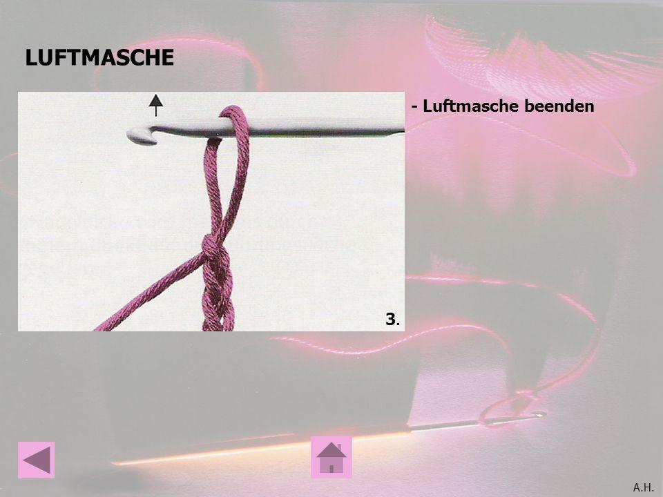 A.H. STÄBCHEN 4.4. -1 Umschlag - Einstich in die nächste Luftmasche