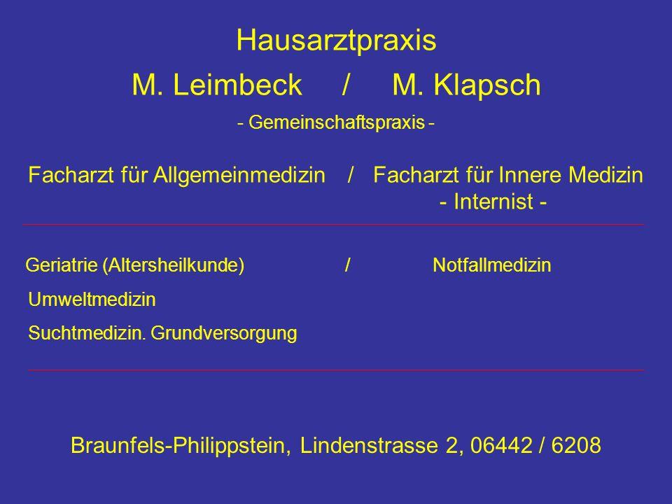Hausarztpraxis M. Leimbeck / M. Klapsch - Gemeinschaftspraxis - Facharzt für Allgemeinmedizin / Facharzt für Innere Medizin - Internist - Geriatrie (A