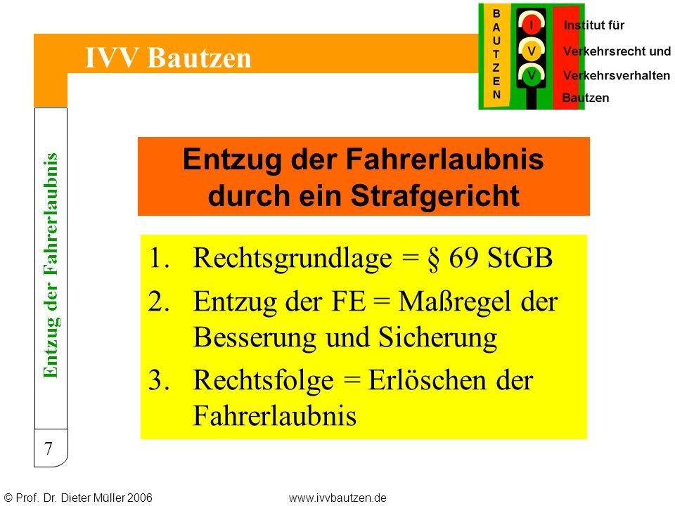 © Prof.Dr. Dieter Müller 2006www.ivvbautzen.de IVV Bautzen 28 Wie entschied der EuGH.