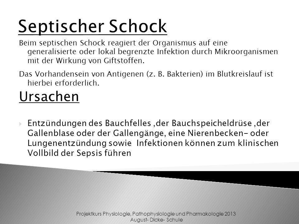 Beim septischen Schock reagiert der Organismus auf eine generalisierte oder lokal begrenzte Infektion durch Mikroorganismen mit der Wirkung von Giftst