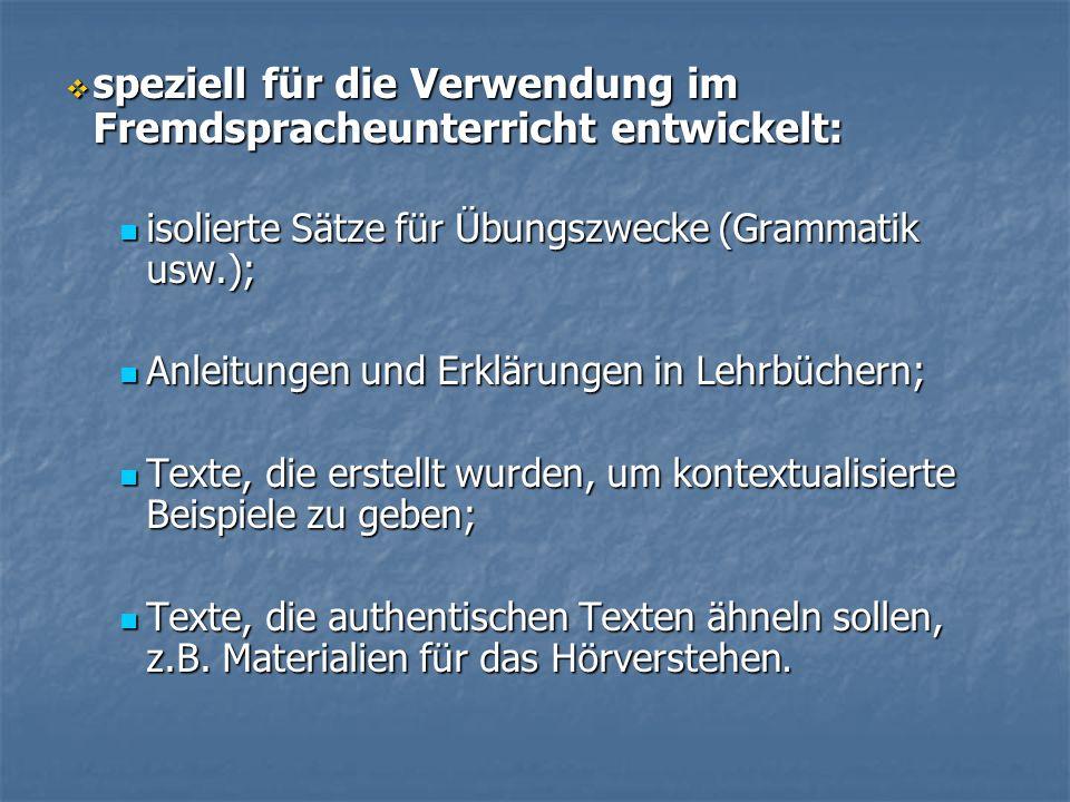 speziell für die Verwendung im Fremdspracheunterricht entwickelt: speziell für die Verwendung im Fremdspracheunterricht entwickelt: isolierte Sätze fü