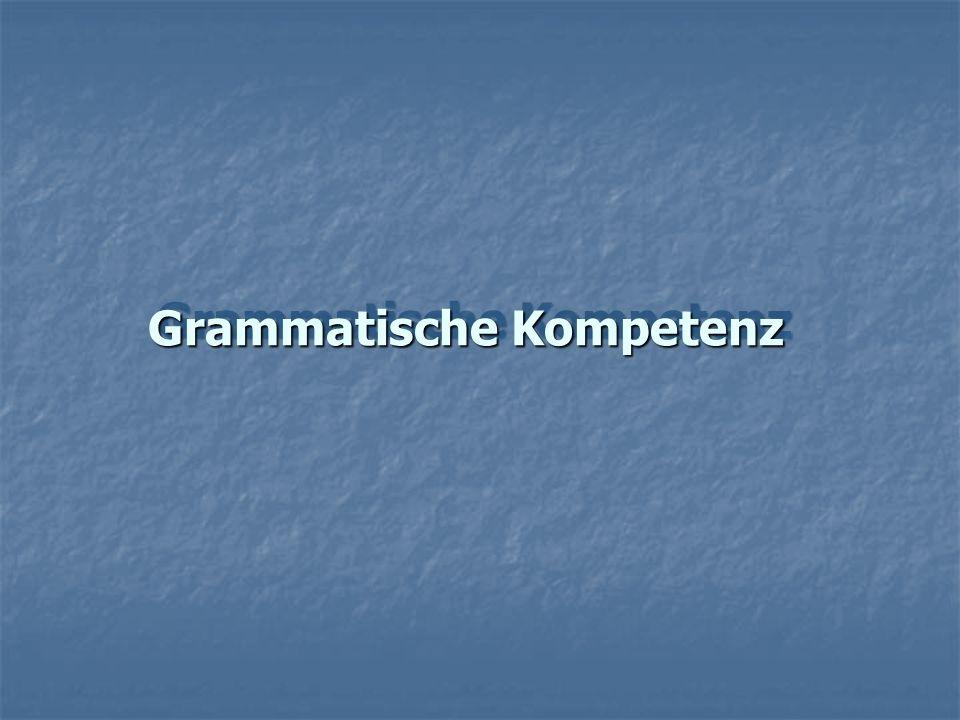Grammatische Kompetenz